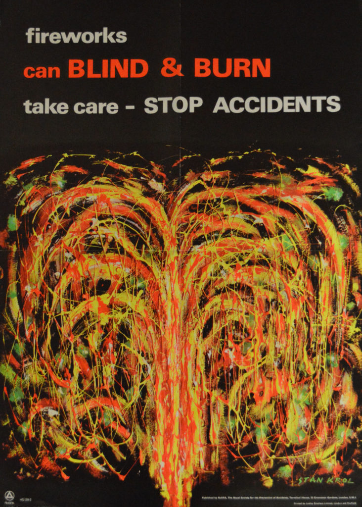 poster showing abstract painting of firework design, reading 'fireworks can blind & burn, take scare - stop accidents'