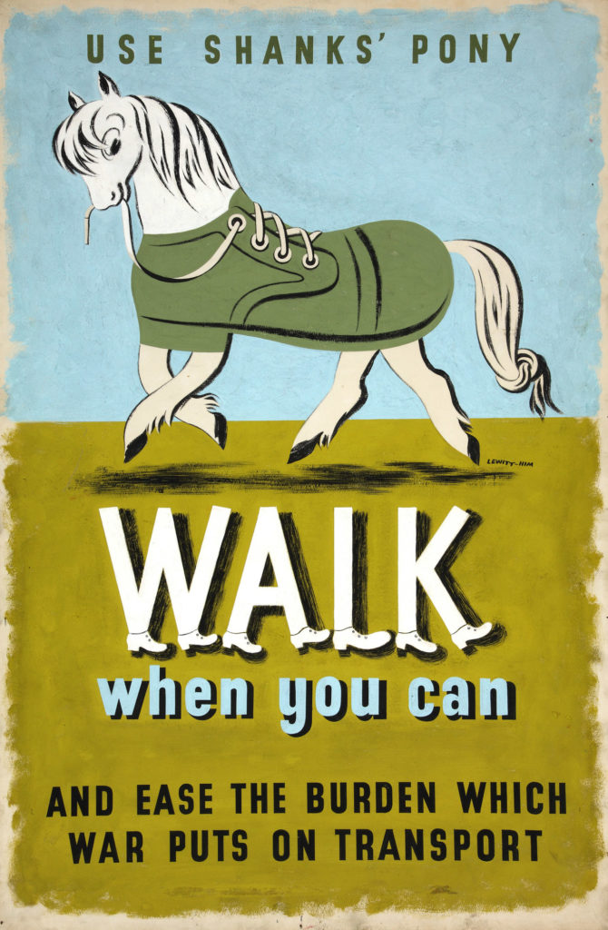 poster showing illustration of horse with a shoe for a body, reading 'walk when you can and ease the burdon which war puts on transport'