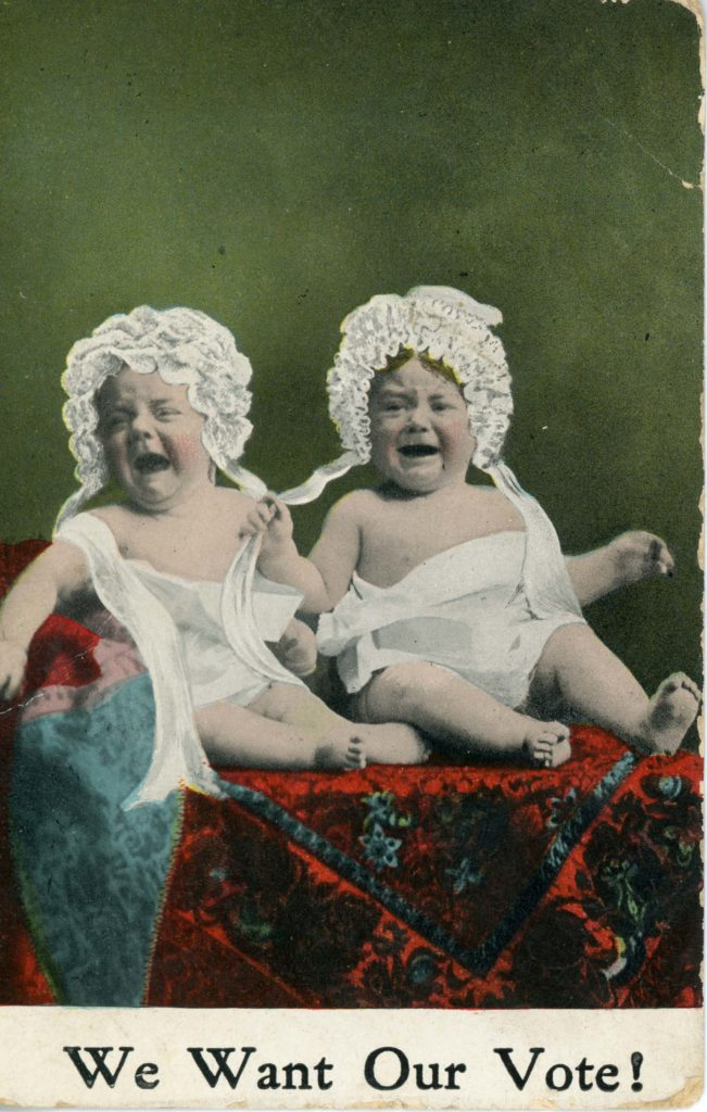 An anti-suffragette postcard with an image of two crying babies and the words we want our vote!