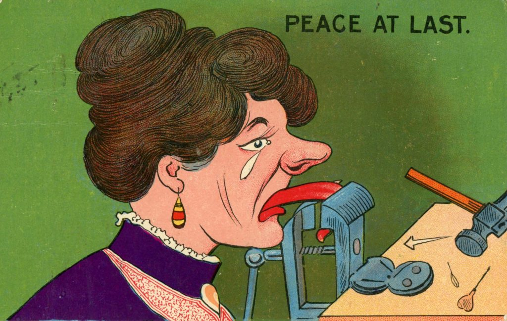 an anti suffragette postcard with a cartoon of a woman with her tongue held by a vice