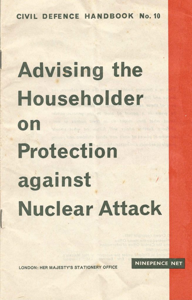 A pamphlet with the title Advising the Householder on Protection against Nuclear Attack