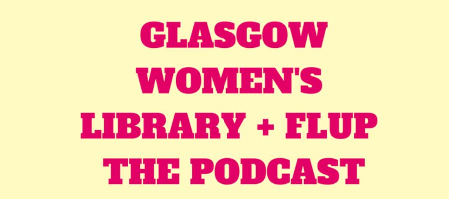 Glasgow Women's Library podcast screenshot