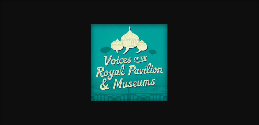voices of the Royal Pavilion podcast